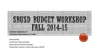 SBUSD Budget Workshop  Fall 2014-15