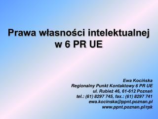 Prawa własności intelektualnej  w 6 PR UE