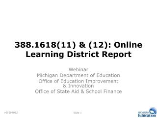 388.1618(11) & (12): Online Learning District Report
