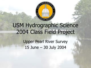 USM Hydrographic Science 2004 Class Field Project