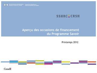 Aperçu des occasions de financement du Programme Savoir
