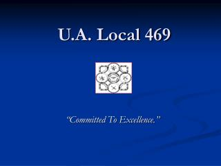 U.A. Local 469