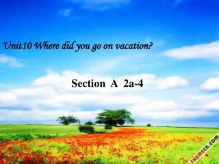 Unit10 Where did you go on vacation?