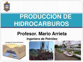 PRODUCCI N DE HIDROCARBUROS