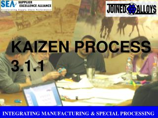 INTEGRATING MANUFACTURING & SPECIAL PROCESSING