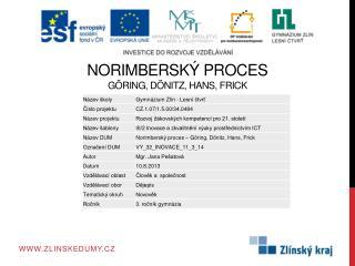 Norimbersk� proces G�ring,  D�nitz , Hans,  Frick