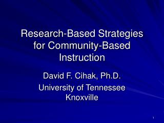 Research-Based Strategies  for Community-Based Instruction
