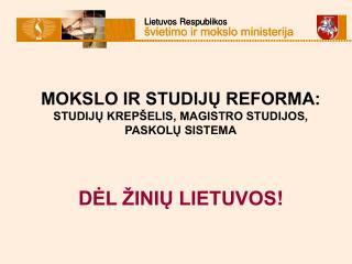 Reformos tikslai