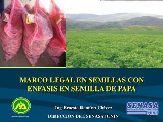 MARCO LEGAL EN SEMILLAS CON ENFASIS EN SEMILLA DE PAPA