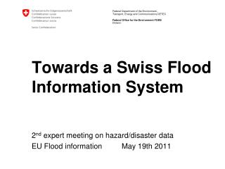 Towards a Swiss Flood Information System