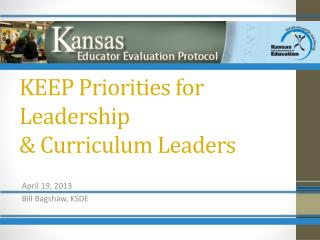 KEEP Priorities for Leadership  & Curriculum Leaders
