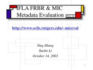 IFLA FRBR & MIC   Metadata Evaluation