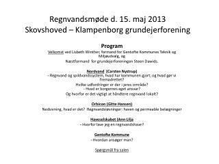 Regnvandsmøde d. 15. maj 2013 Skovshoved – Klampenborg grundejerforening