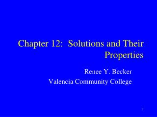 Chapter 12:  Solutions and Their Properties