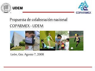 León, Gto. Agosto 7, 2008