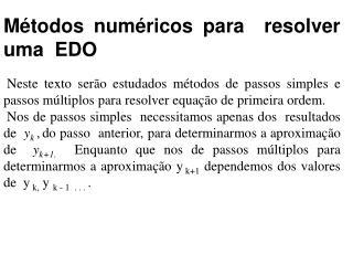 Métodos numéricos para  resolver uma  EDO