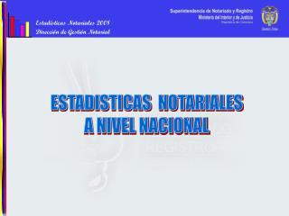 Estad�sticas Notariales 2008