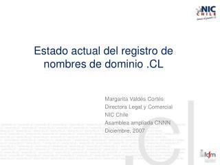 Estado actual del registro de nombres de dominio .CL