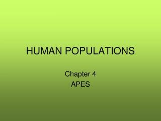 HUMAN POPULATIONS