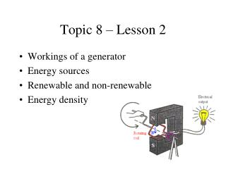 Topic 8 � Lesson 2