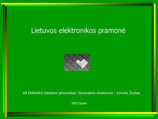 Lietuvos elektronikos pramonė