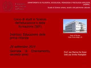 Sede di Rovigo Viale Porta Adige, 45