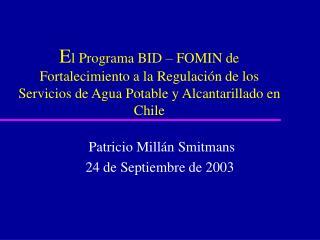 Patricio Millán Smitmans 24 de Septiembre de 2003
