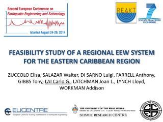 FEASIBILITY STUDY OF A REGIONAL EEW  SYSTEM FOR  THE EASTERN CARIBBEAN REGION