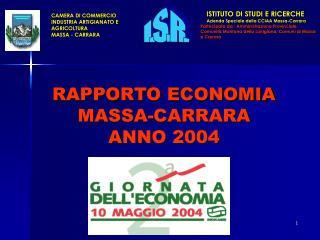 RAPPORTO ECONOMIA  MASSA-CARRARA ANNO 2004