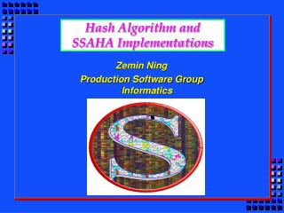 Hash Algorithm and  SSAHA Implementations
