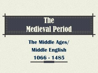 The  Medieval Period