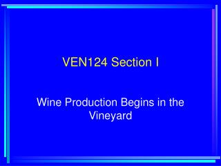 VEN124 Section I