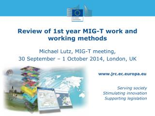 Review of 1st year MIG-T work and working methods