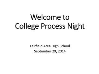 Welcome to  College Process Night