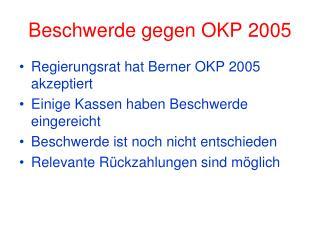 Beschwerde gegen OKP 2005