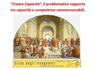 """""""Creare Capacità"""". Il problematico rapporto tra capacità e competenze commensurabili ."""
