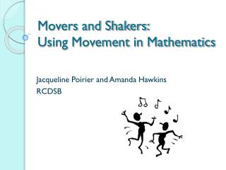 Movers and Shakers: Using Movement in Mathematics