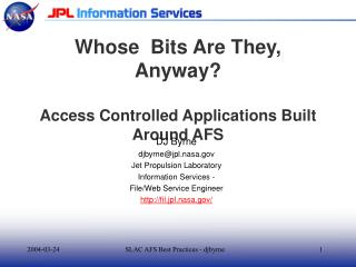 Whose  Bits Are They, Anyway? Access Controlled Applications Built Around AFS