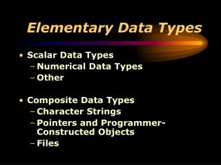 Elementary Data Types