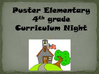 Puster  Elementary 4 th  grade Curriculum Night