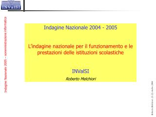 Indagine Nazionale 2004 - 2005