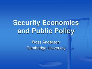 Security Economics and Public Policy