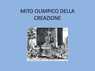 MITO OLIMPICO DELLA CREAZIONE