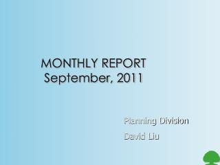 MONTHLY REPORT September, 2011
