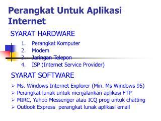 Perangkat  Untuk Aplikasi I nternet
