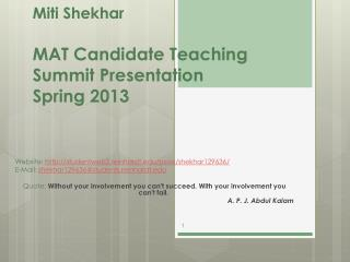 Miti Shekhar MAT Candidate Teaching  Summit Presentation Spring 2013