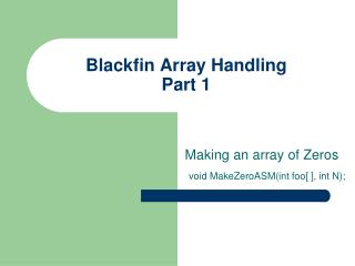 Blackfin Array Handling Part 1