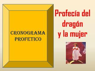 CRONOGRAMA PROFETICO