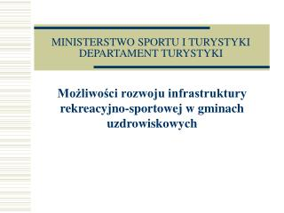 MINISTERSTWO SPORTU I TURYSTYKI   DEPARTAMENT TURYSTYKI