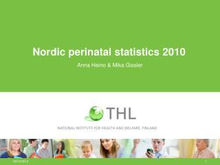 Nordic perinatal statistics 2010